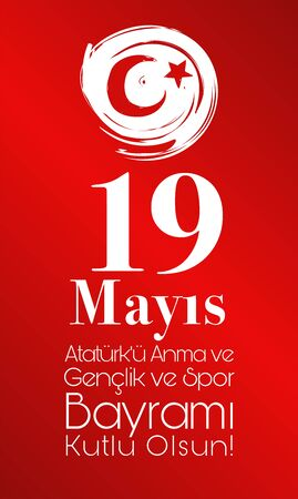 Vector illustration 19 mayis Ataturk Commemoration, Youth and Sports Holiday, translation: 19 may Commemoration of ATC
