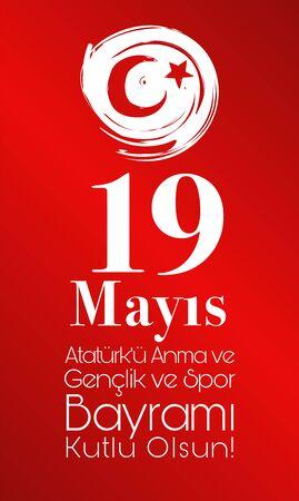 Vector illustration 19 mayis Ataturk Commemoration, Youth and Sports Holiday, translation: 19 may Commemoration of ATC