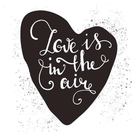 romantico: Mano desordenado dibujado cartel rom�ntico. Coraz�n con cita linda de la tarjeta del d�a de San Valent�n o la tarjeta de fecha. Tipograf�a vector inspirada. Vectores