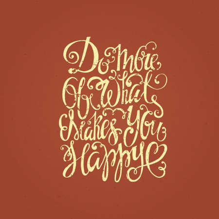 inspiration: Handdrawn inspirational and encouraging quote. Vector isolated typography design element for greeting cards, posters and print invitations. Unique rough typography vector isolated on background. Romantic text for your design. Illustration