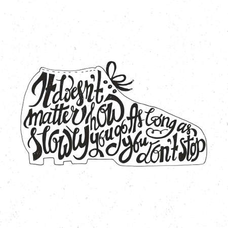 encouraging: Hand drawn inspirational and encouraging quote