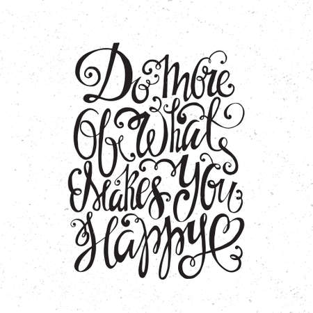 typography: Hand drawn inspirational and encouraging quote