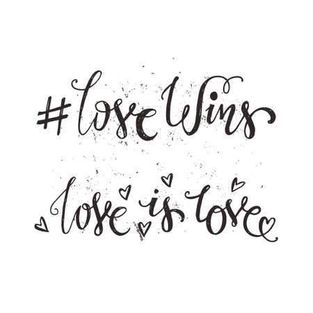 Love Wins Quotes Unique Hand Drawn Quotes Love Wins And Love Is Love Royalty Free