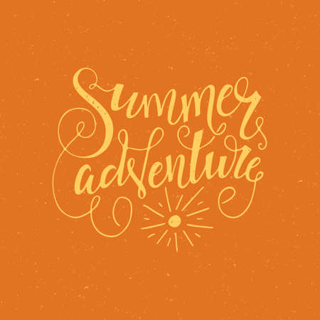 housewarming: Summer Adventure - perfect handdrawn lettering. Vector art. Perfect design element for housewarming poster or motivational banner.