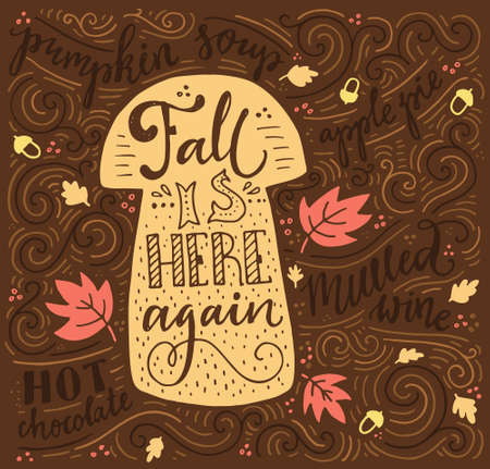 housewarming: Fall is here again - inspirational quote. Vector art. Unique design element for housewarming poster or banner. Autumn series.
