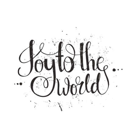 tshirt template: Joy To The World - handdrawn lettering. Vector art. Great design element for congratulation cards, banners and flyers. Xmas design.