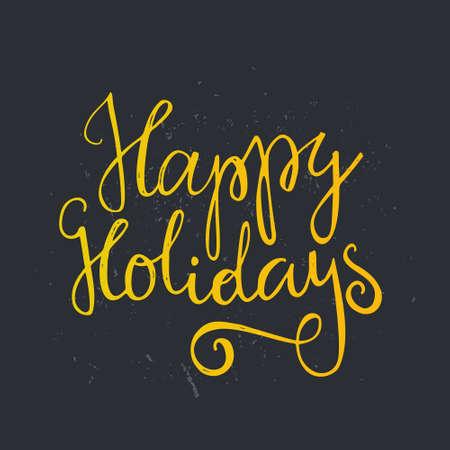 vacanza: Happy Holidays - preventivo scritto a mano. Vector art. Decorazione elemento perfetto per le schede, inviti e altri tipi di progettazione vacanza. Progettazione di Natale.