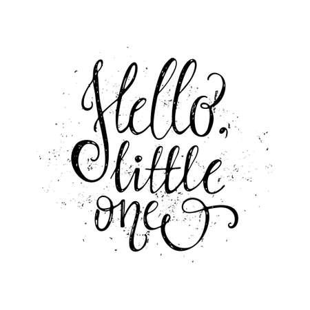 nursery room: Hello Little One - unique typography poster for childrens room or nursery. Vector art. Unique design element.