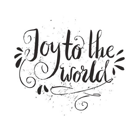 joy: Joy to the world - Christmas decoration element made in vector.New Year card decoration. Quote isolated on background.