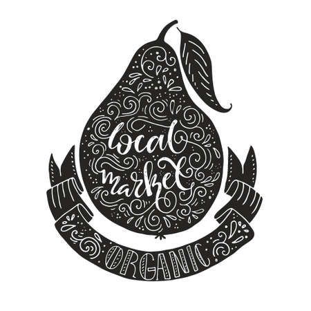 food market: Handdrawin lettering - pear and various food quotes. Vintage illustration. Organic products label. Fruit market or grocery store poster. Illustration