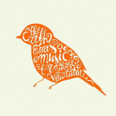 eco slogan: The Earth has music for those who listen - Vintage motivational hand drawn lettering poster. Vector hand drawn typography concept.Hand crafted vector illustration.
