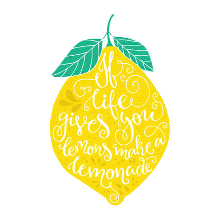 Vintage poster If life gives you lemons make a lemonade with various decorations - unique handdrawn lettering. T-shirt, bag design, poster, greeting card illustration. Vector typography.