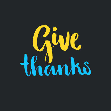 with thanks: Give Thanks handmade sign. Isolated element for invitation card or label. Vector illustration. Unique typography. Illustration