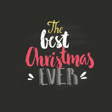 the best christmas ever handdtawn quote isolated on background for christmas cards vector clipart - Best Christmas Ever