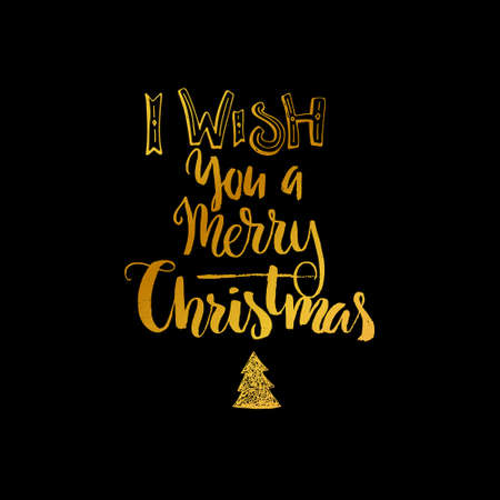 winter wish: I Wish You A Merry Christmas - handdrawn lettering. Christmas card design. Winter holiday typography made in vector.