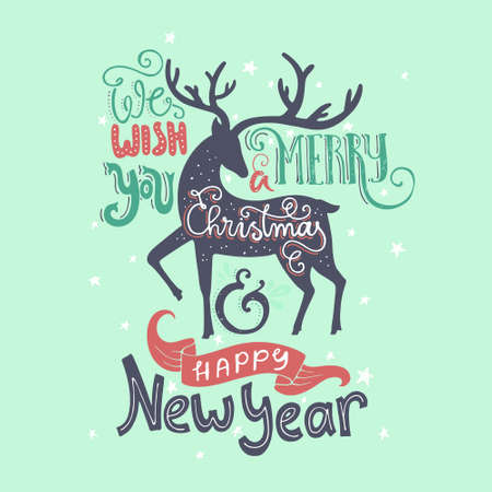 year greetings: Christmas card design with handdrawn lettering. Unique typography and illustration of a deer. Merry Christmas and Happy New Year greetings.
