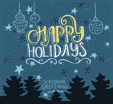 Handdrawn postcard or greeting card design element with unique lerreting. Happy Holidays typography. Vector art.