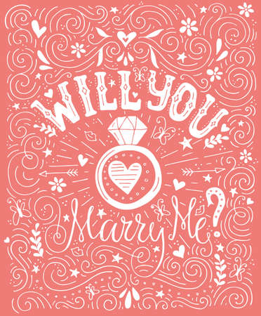 marriage proposal: Will You Marry Me - handdrawn card with marriage proposal, wedding ring and lots of heart. Engagement party invitation. Save the date card design. Love lettering with engagement ring. Romantic handdrawn lettering. Vector art. Valentine card.