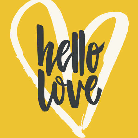 Unique lettering poster with a phrase Hello Love. Vector art for save the date card, wedding invitation or valentine's day card. Stock Illustratie