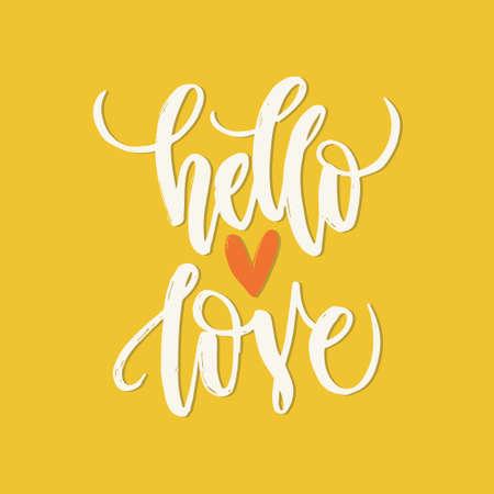 Cartel De Las Letras Unico Con Una Frase Hola Amor Y La Forma Del
