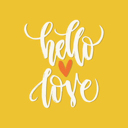 hello heart: Unique lettering poster with a phrase Hello Love and heart shape. Vector art. Trendy handwritten illustration for t-shirt design, notebook cover, housewarming poster. Illustration
