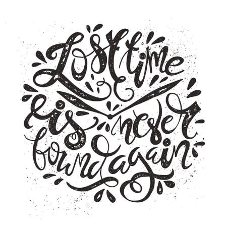again: Black and white vector lettering with texture - lost time is never found again. Handdrawn typography design.