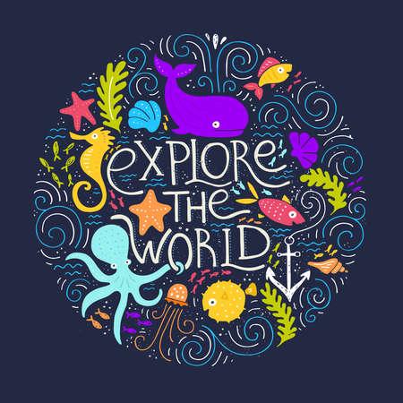 Ontdek de wereld - handgetekende poster met letters met verschillende zeedieren. Design element voor reizen bedrijf maakte in vector. Avontuur banner. Duiken concept.
