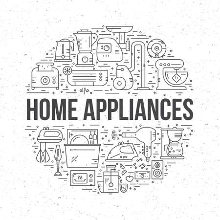 Home appliances arranged in a circle with a sign home appliances in the center. Vector line style illustration.