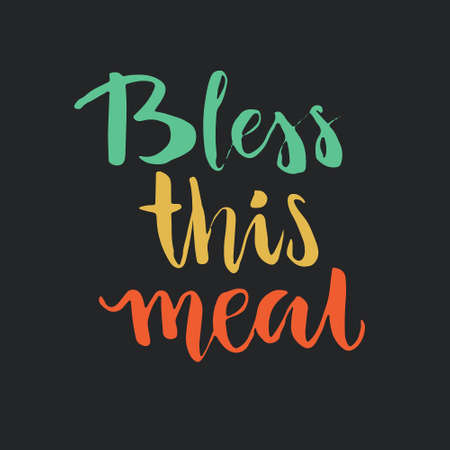 bless: Bless This Meal - handdrawn calligraphy. Thanksgiving lettering. Vector art. Illustration
