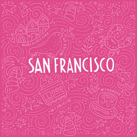 Illustration of San Fransisco with symbols of the city. Vector doodle illustration.