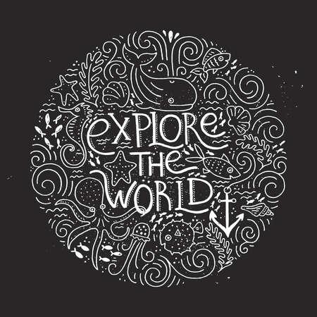 Handgezeichnetes Poster mit Schriftzug Entdecken Sie die Welt und die verschiedenen Meeresbewohner. Gestaltungselement für Reiseunternehmen in Vektor gemacht. Abenteuer Banner