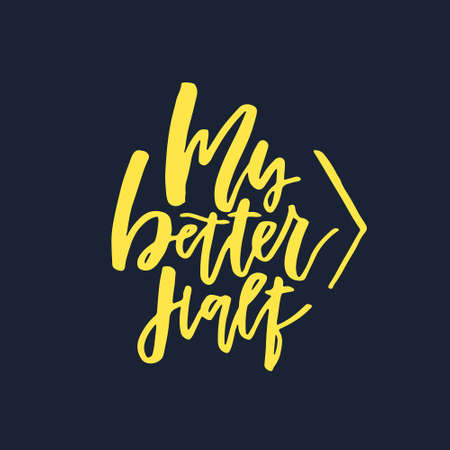 better: Unique sign made with brush. Handdrawn lettering converted to vector - my better half.