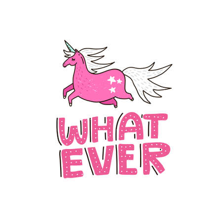 Hand drawn illustration with magic unicorn and hand drawn lettering. Cute cartoon drawing converted into vector. Illustration