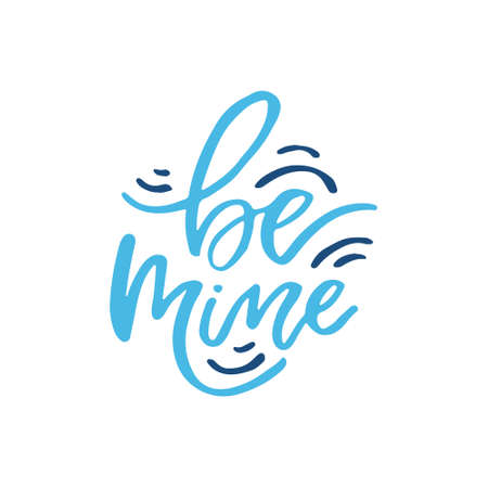 Be mine lettering design illustration.