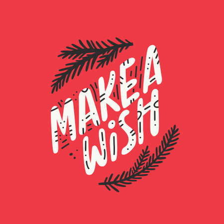 Make a wish handdrawn lettering. Usable for banners, greeting cards, gifts etc. Christmas and New Year collection.