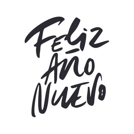 Feliz Ano Nuevo - New Year calligraphy phrase in Spanish. Hand drawn modern lettering. Ilustração