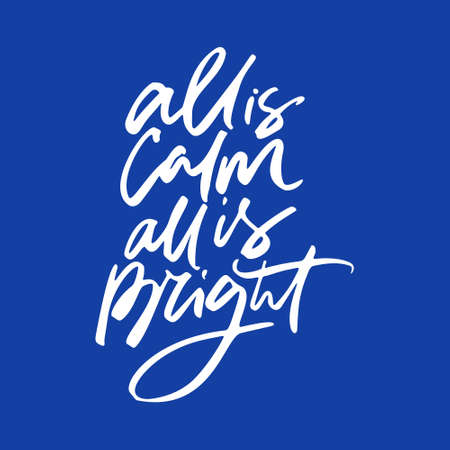 All is calm, all is bright -  modern lettering made by hand. Christmas and New Year calligraphy set. Ilustração