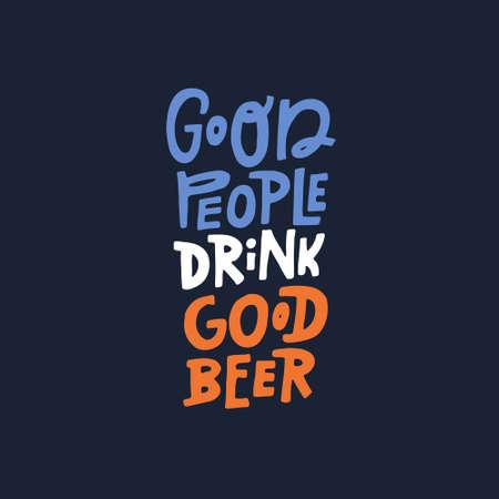 제품 견적 좋은 사람들은 좋은 맥주 - 벡터 일러스트 레이 션을 마신다. 일러스트