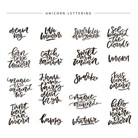 Unique handdrawn lettering quote about unicorns.