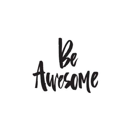 Be awesome - handdrawn lettering quote. Çizim