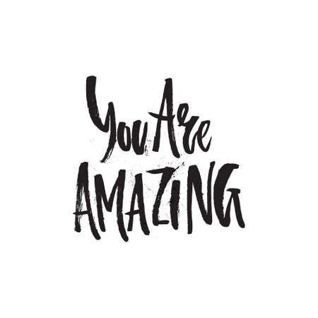 You are amazing - handdrawn lettering quote Vectores