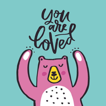 Cute illustration of a bear and lettering you are loved. Archivio Fotografico - 100965881