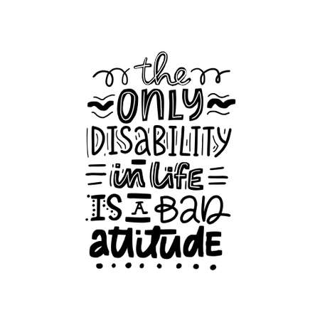 Motivational poster on disability - dont judge disability by its visibility.