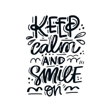 Handgezeichneter Schriftzug mit Zahnpflegezitat. Typografie-Design für medizinisches Kabinett. Bleib ruhig und lächle weiter. Vektorgrafik