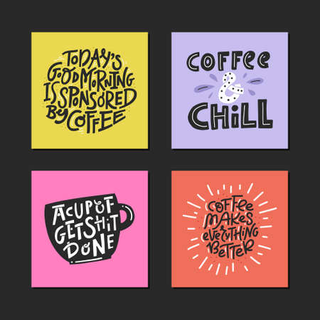 Set of handwritten cards about coffee. Vector illustrations for t-shirts, postcards and home design.