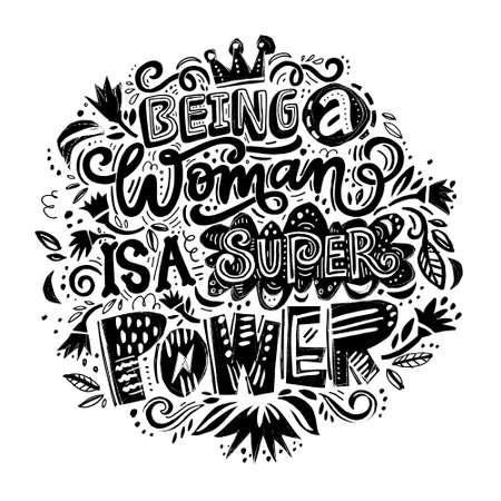 Être une femme est un super pouvoir.