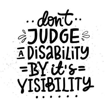 Motivational poster on disability. Hand drawn lettering. Vectores