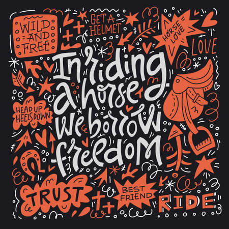 In riding the horse we borrow freedom. Equestrian theme quote. Handdrawn lettering made in vector. 일러스트