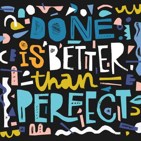 Arte vettoriale - Fatto è meglio che perfetto. Illustrazione digitale dell'album.