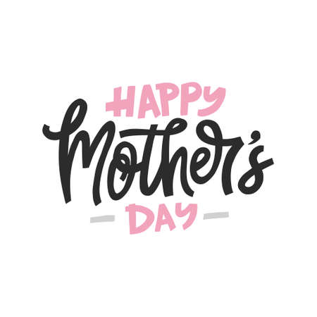 Tarjeta de felicitación para el día de la madre. Letras dibujadas a mano. Ilustración de vector